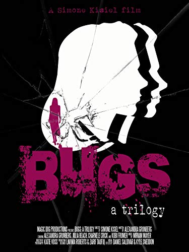 Bugs: A Trilogy -