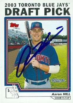 Autograph Aaron Hill (Aaron Hill autographed Baseball Card (Toronto Blue Jays) 2004 Topps #678)