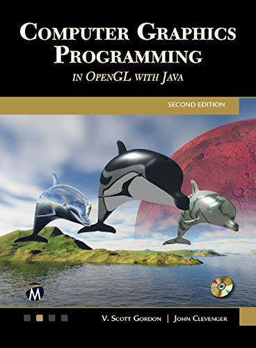 Computer Graphics Programming in OpenGL with JAVA Second Edition See more