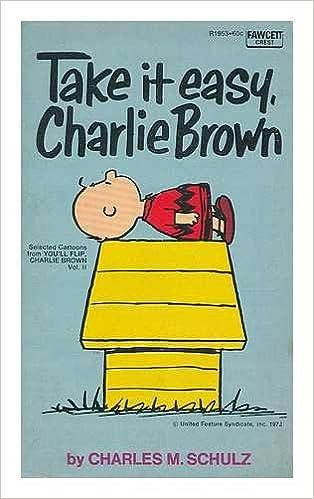 Take it Easy Charlie Brown (Coronet Books)