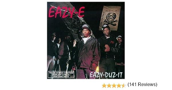 Eazy E Eazy Duz It Lyrics