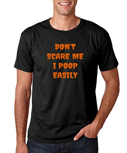 Crazy Bros Tee's Don't Scare Me, I Poop Easily- Funny Halloween Costume Premium Men's T-Shirt (Large, Black) (Eco Friendly Halloween Costume Ideas)