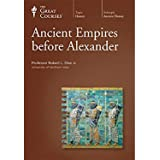 The Great Courses: Ancient Empires before Alexander