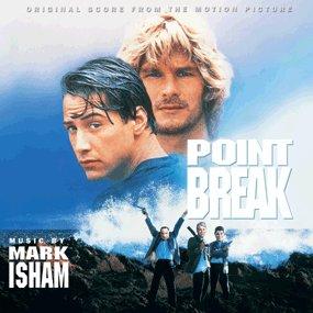 Point Break [Original Score] - Spring Soundtrack Break