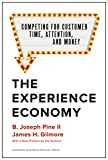The Experience Economy, With a New Preface by the
