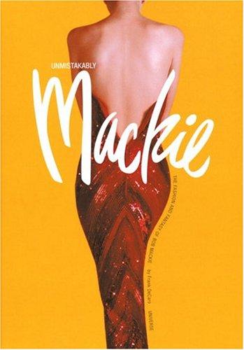 Unmistakably Mackie: The Fashion and Fantasy of Bob Mackie