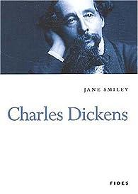 Charles Dickens par Jane Smiley