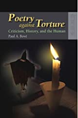 Poetry against Torture: Criticism, History, and the Human