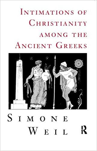 Amazon intimations of christianity among the ancient greeks amazon intimations of christianity among the ancient greeks 9780415186629 simone weil books fandeluxe Image collections