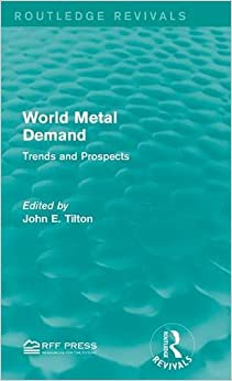 World Metal Demand: Trends and Prospects (Routledge Revivals)