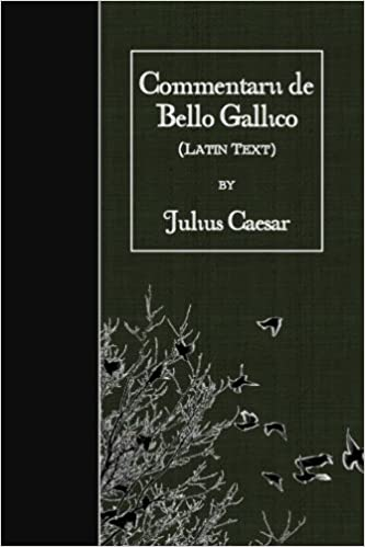 Commentarii De Bello Gallico Latin Text Latin Edition Caesar Julius 9781523749287 Amazon Com Books