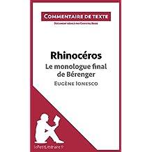 Rhinocéros de Ionesco - Le monologue final de Bérenger: Commentaire de texte (French Edition)