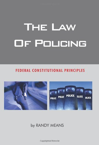 The Law of Policing in America