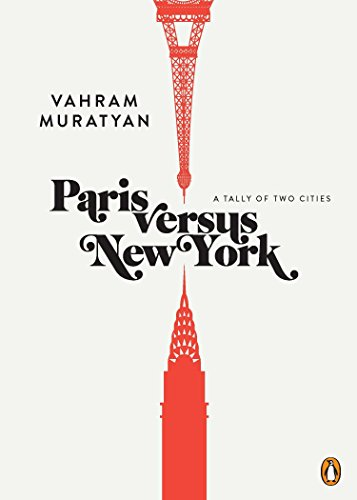 Image of Paris versus New York: A Tally of Two Cities