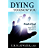 Dying to Know You: Proof of God in the Near-Death Experience