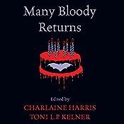 Many Bloody Returns | Charlaine Harris, Toni L. P. Kelner