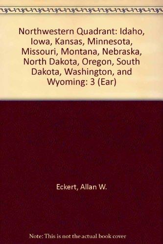 Earth Treasures: Volume 3, The Northwestern Quadrant: Idaho, Iowa, Kansas, Minnesota, Missouri, Montana, Nebraska, North Dakota, Oregon, South Dakota, Washington, and Wyoming