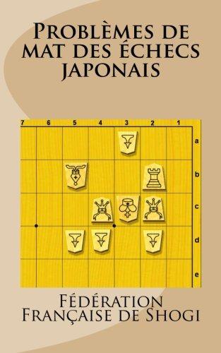 Problèmes de mat des échecs japonais (French Edition)
