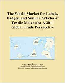 The World Market for Labels, Badges, and Similar Articles