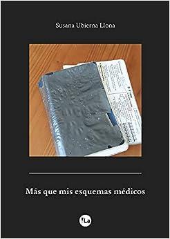 Más Que Mis Esquemas Médicos por Susana Ubierna Llona epub