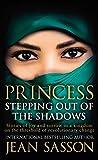 Princess: Stepping Out Of The Shadows (Princess Series Book 6)