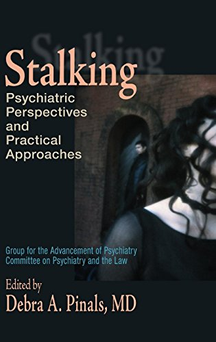 Stalking: Psychiatric Perspectives and Practical -