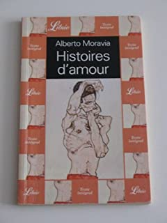 Histoires d'amour, Moravia, Alberto