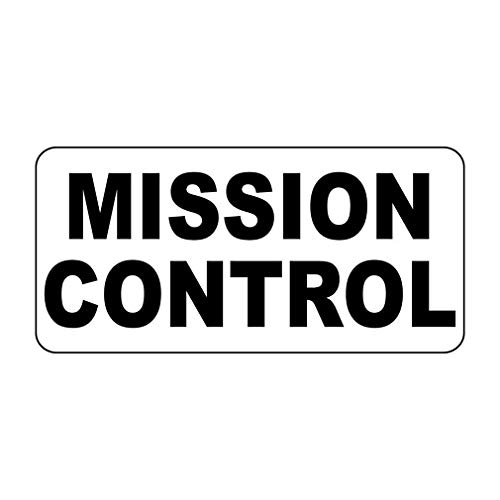 New Great Plastic Sign Mission Control Black Office Sign for Outdoor & Indoor 3x8 Inch