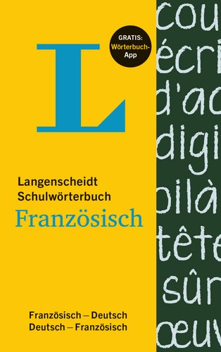 Langenscheidt Schulwörterbuch Französisch - Buch mit App: Französisch-Deutsch/Deutsch-Französisch (Langenscheidt Schulwörterbücher)