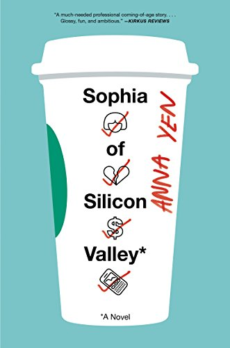 Sophia of Silicon Valley: A Novel