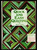 Quick and Easy Quilting, Bonnie Leman, 0960297006