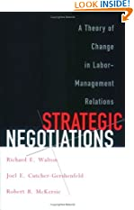 Strategic Negotiations: A Theory of Change in Labor-Management Relations (Cornell Paperbacks) (Paperback)