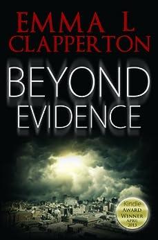 Beyond Evidence (Patrick McLaughlin Book 1) by [Clapperton, Emma L]