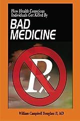 Bad Medicine Paperback