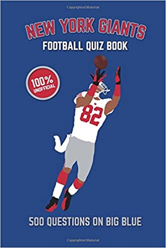 30dcb8bcd New York Giants Football Quiz Book  500 Questions On Big Blue  Chris  Bradshaw  9781984936479  Amazon.com  Books