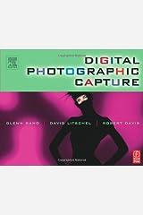Digital Photographic Capture Paperback