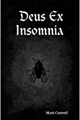 Deus Ex Insomnia Kindle Edition