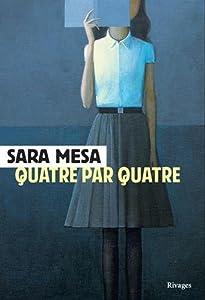 vignette de 'Quatre par quatre (Sara Mesa)'