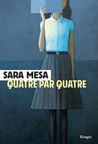 Quatre par quatre par Sara Mesa