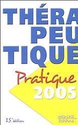 Thérapeutique pratique 2005