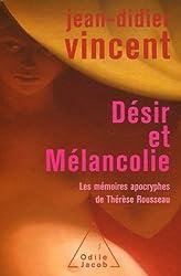 Désir et Mélancolie : Les mémoires apocryphes de Thérèse Rousseau