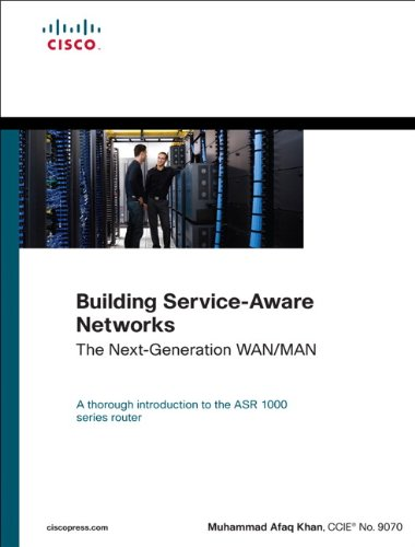 Download Building Service-Aware Networks: The Next-Generation WAN/MAN (Networking Technology) Pdf