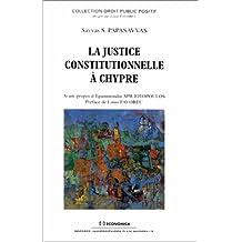 La Justice Constitutionnelle a Chypre