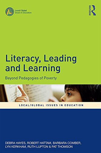 Literacy, Leading and Learning: Beyond Pedagogies of Poverty (Local/Global Issues in Education)