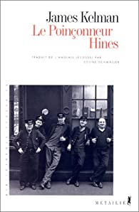 Le poinçonneur Hines par James Kelman