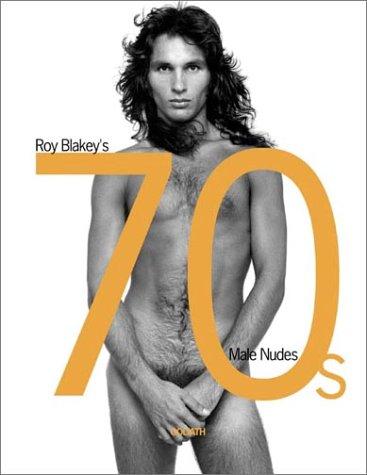 Roy Blakey's 70s Male Nudes