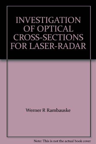 INVESTIGATION OF OPTICAL CROSS-SECTIONS FOR LASER-RADAR