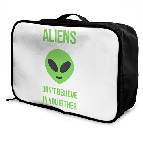 Aliens Don't Believe In You Lightweight Large Capacity Portable Luggage Bag Fashion Travel Duffel Bag
