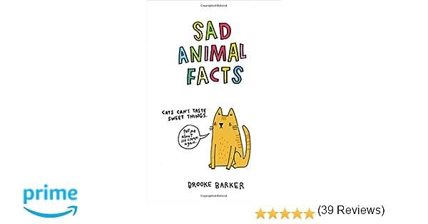 Sad Animal Facts: Brooke Barker: 9781250095084: Amazon.com: Books