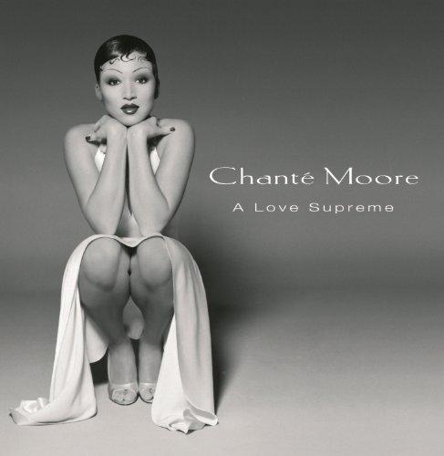 Old School Lovin' (Album Version) (Chante Moore Albums)